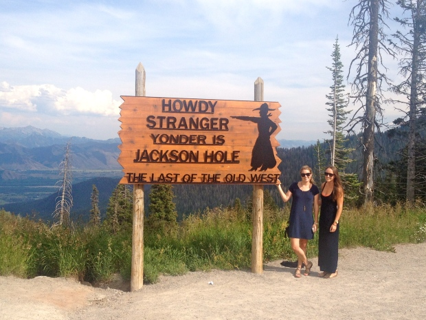 "Welcome to ""Jackson Hole""!"