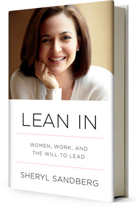Lean In - by Sheryl Sandberg